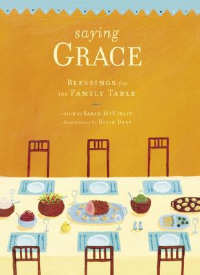 Image for SAYING GRACE BLESSINGS FOR THE FAMILY TABLE