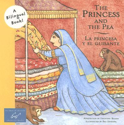 Princess and the Pea/La Princesa y el Guisante (Bilingual Fairy Tales), Francesc Boada