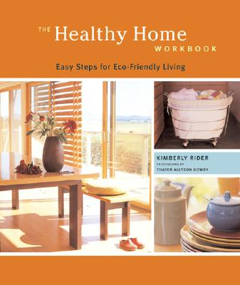 Image for The Healthy Home Workbook: Easy Steps for Eco-Friendly Living