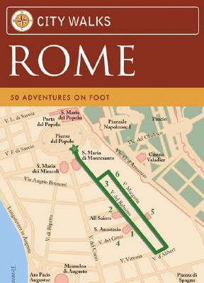 City Walks: Rome: 50 Adventures on Foot, Chronicle Books LLC Staff