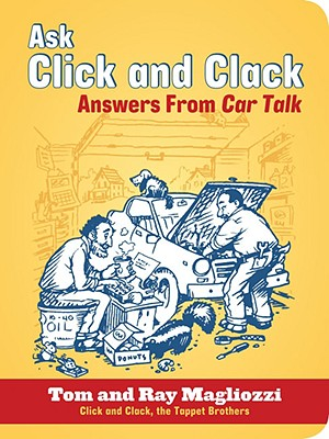 Image for Ask Click and Clack: Answers from Car Talk