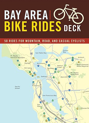 Image for Bay Area Bike Rides Deck: 50 Rides for Mountain, Road, and Casual Cyclists by...