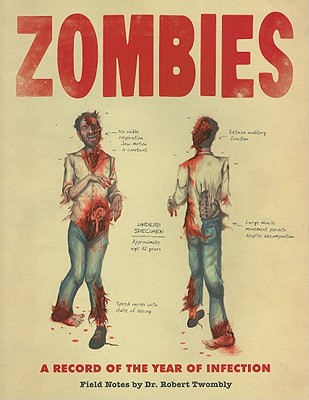 Image for Zombies: A Record of the Year of Infection