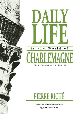 Image for Daily Life in the World of Charlemagne (The Middle Ages Series)
