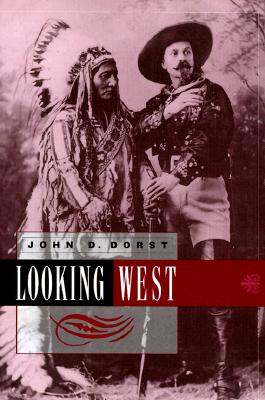 Image for Looking West (Contemporary Ethnography) First Edition
