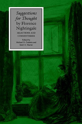 Image for Suggestions for Thought by Florence Nightingale: Selections and Commentaries (Studies in Health, Illness, and Caregiving)