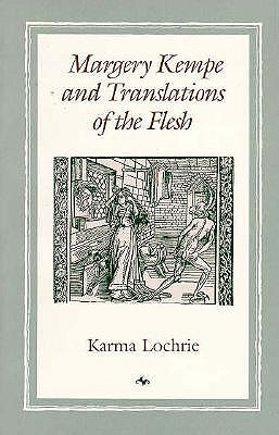 Image for Margery Kempe and Translations of the Flesh (New Cultural Studies)
