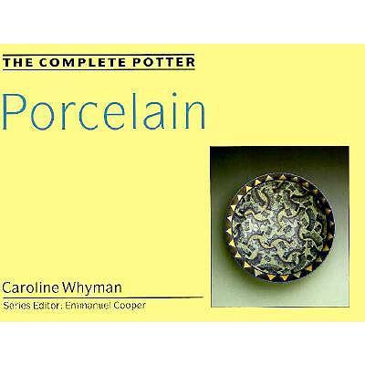 Image for The Complete Potter: Porcelain
