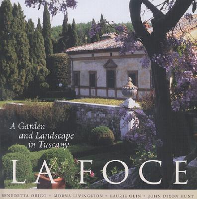 Image for La Foce: A Garden and Landscape in Tuscany