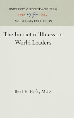 Image for IMPACT OF ILLNESS ON WORLD LEADERS