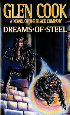Image for Dreams of Steel (The Fifth Chronicle of the Black Company)