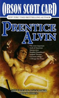 Prentice Alvin (Tales of Alvin Maker, Book 3), Card, Orson Scott