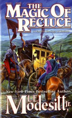 The Magic of Recluce (Recluce series, Book 1), L. E. MODESITT JR.