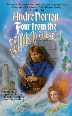 Image for Four from the Witch World (Witch World Novels (Paperback Tor))