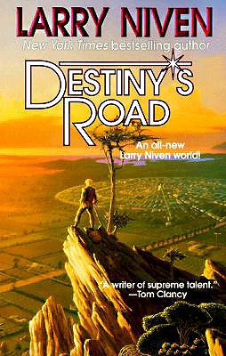 Destiny's Road, LARRY NIVEN
