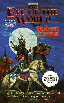 EYE OF THE WORLD (WHEEL OF TIME, NO 1), JORDAN, ROBERT