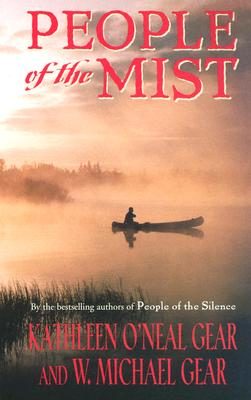 People Of The Mist, Kathleen O'Neal / W Michael Gear