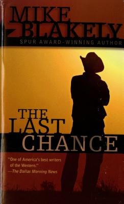The Last Chance, MIKE BLAKELY