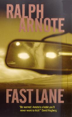 Fast Lane, Arnote, Ralph