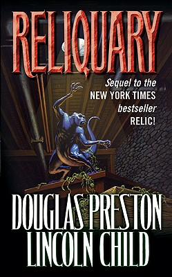 Reliquary (Relic), DOUGLAS J. PRESTON, LINCOLN CHILD