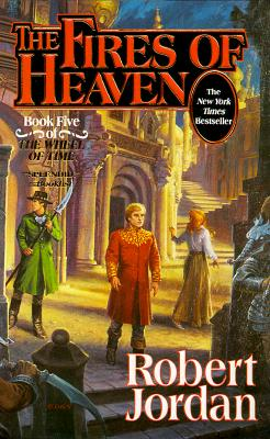"Image for ""The Fires of Heaven (The Wheel of Time, Book 5)"""