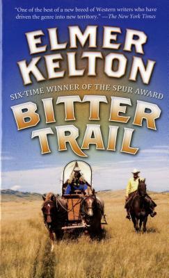 Bitter Trail, ELMER KELTON