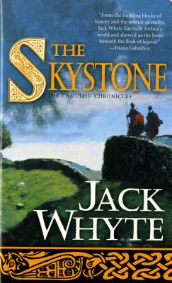 The Skystone (The Camulod Chronicles, Book 1), Whyte, Jack