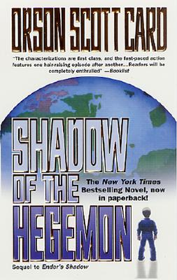 Shadow of the Hegemon (Ender, Book 6) (Ender's Shadow), Orson Scott Card