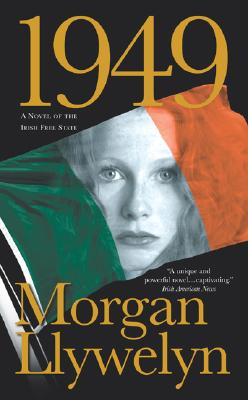1949: A Novel of the Irish Free State, Llywelyn, Morgan