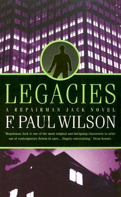 Legacies, F. PAUL WILSON