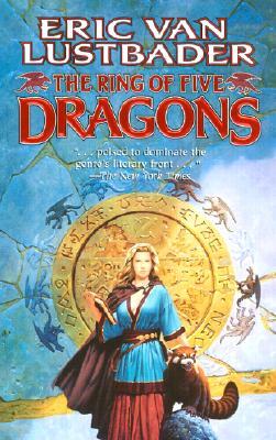 "Ring of Five Dragons, ""LUSTBADER, ERIC VAN"""