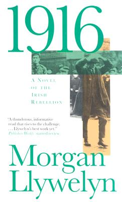 Image for 1916: A Novel of the Irish Rebellion
