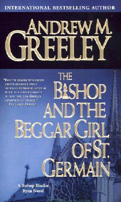 Image for The Bishop and the Beggar Girl of St. Germain: A Bishop Blackie Ryan Novel (Blackie Ryan)