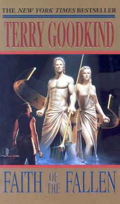 Faith of the Fallen (Sword of Truth, Book 6), TERRY GOODKIND