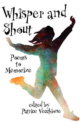 Image for Whisper and Shout: Poems to Memorize