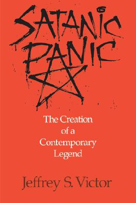 Image for Satanic Panic: The Creation of a Contemporary Legend