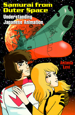 Samurai from Outer Space: Understanding Japanese Animation, Levi, Antonia