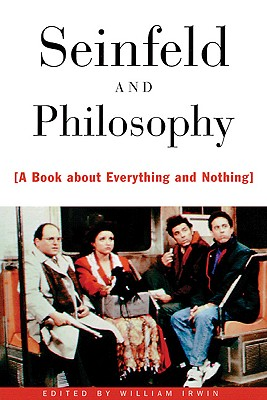 Image for Seinfeld and Philosophy