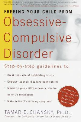 Image for FREEING YOUR CHILD FROM OBSESSIVE-COMPULSIVE DISORDER