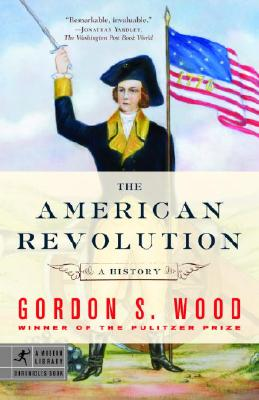 Image for The American Revolution: A History (Modern Library Chronicles)