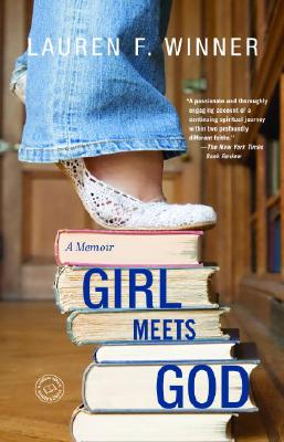Girl Meets God: A Memoir, Winner, Lauren F.