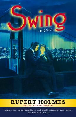 Swing: A Mystery, Holmes, Rupert