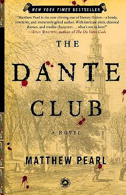 The Dante Club: A Novel, Pearl, Matthew