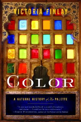Color: A Natural History of the Palette, Finlay, Victoria