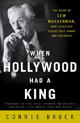 Image for WHEN HOLLYWOOD HAD A KING REIGN OF LEW WASSERMAN, WHO LEVERAGED TALENT INTO POWER AND INFLUENCE