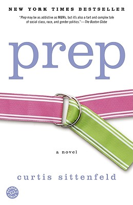 Prep: A Novel, Sittenfeld, Curtis