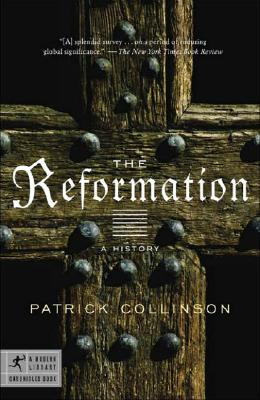 The Reformation: A History (Modern Library Chronicles), Collinson, Patrick