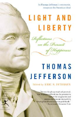 Image for Light and Liberty: Reflections on the Pursuit of Happiness