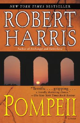 """Pompeii: A Novel, """"Harris, Robert"""""""