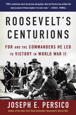 Image for ROOSEVELT'S CENTURIONS : FDR AND THE COM